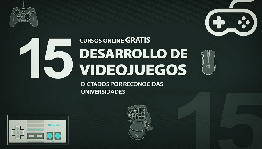 15 Cursos Online Gratis Sobre Desarrollo De Videojuegos Oye Juanjo
