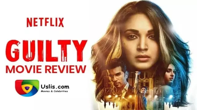 Guilty new latest Netflix Hindi Movie Review 2020 films - Uslis