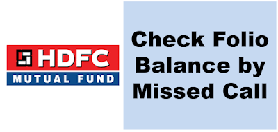 Get HDFC Mutual Fund Account Balance By Missed Call