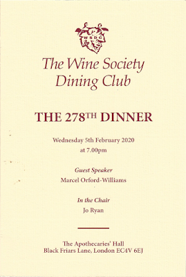 The Wine Society Dining Cl1:Jb THE 278TH DINNER Wednesday 5th February 2020 at7.00pm Guest Speaker Marcel Orford-Williams In the Chair Jo Ryan The Apothecaries' Hall Black Friars Lane, London EC4V 6EJ