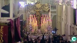 María Santísima de los Dolores (Servitas) por la C/ Montañés. Semana Santa Cádiz 2019