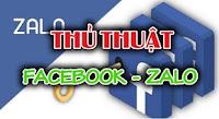 thủ thuật Facebook, Zalo 2021 hay nhất