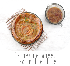 http://www.ablackbirdsepiphany.co.uk/2017/11/catherine-wheel-toad-in-hole.html