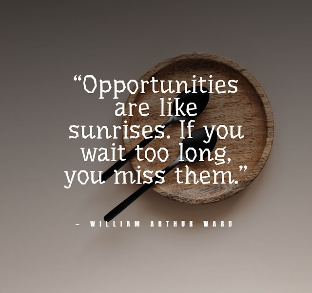 Motivational quotes on opportunity