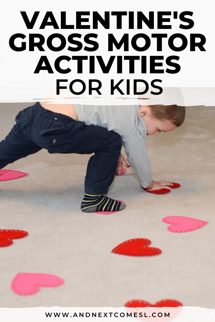 Valentine's Day gross motor activities for preschoolers and toddlers
