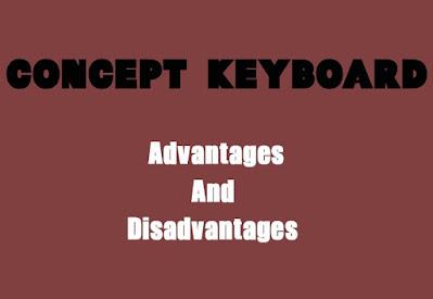 5 Advantages and Disadvantages of Concept Keyboard | Drawbacks & Benefits of Concept Keyboard