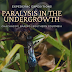 Paralysis in the Undergrowth