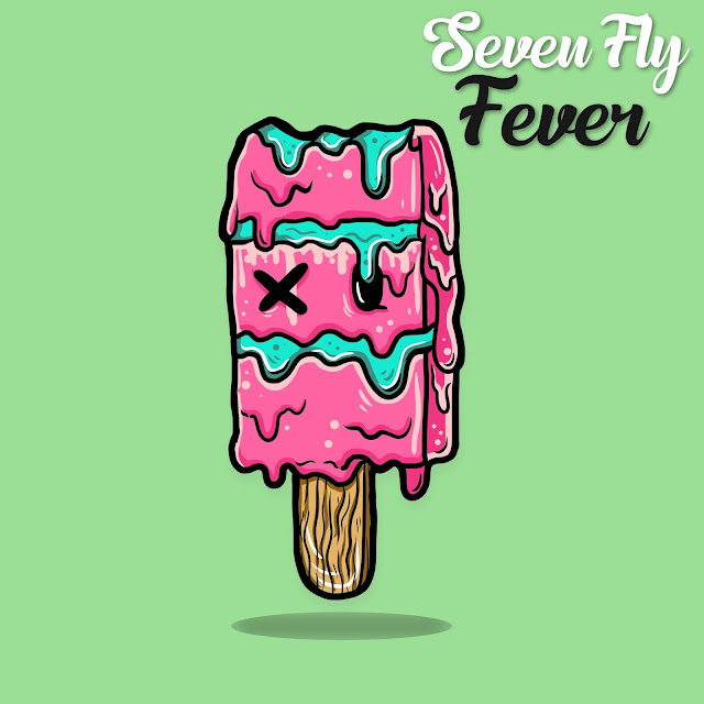 Behind The Tracks: Seven Fly - Fever (2019)