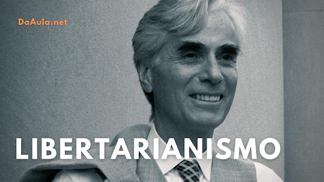 O que é Libertarianismo