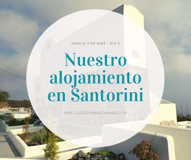 Dónde alojarse en Santorini