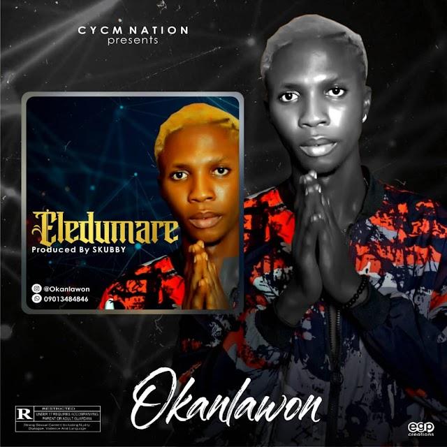 Music: Okanlawon - Eledumare