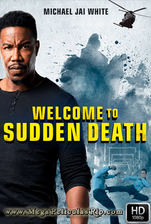 Welcome To Sudden Death [1080p] [Latino-Ingles] [MEGA]
