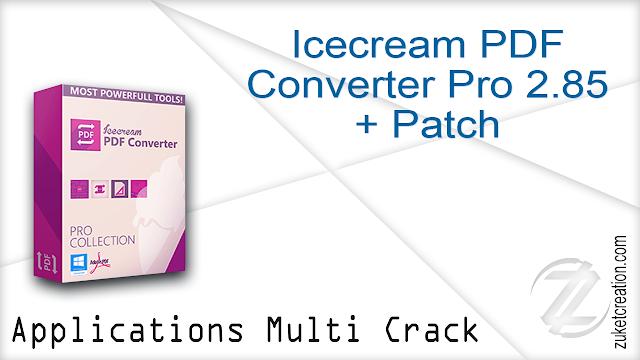 Icecream PDF Converter Pro 2.85 + Patch