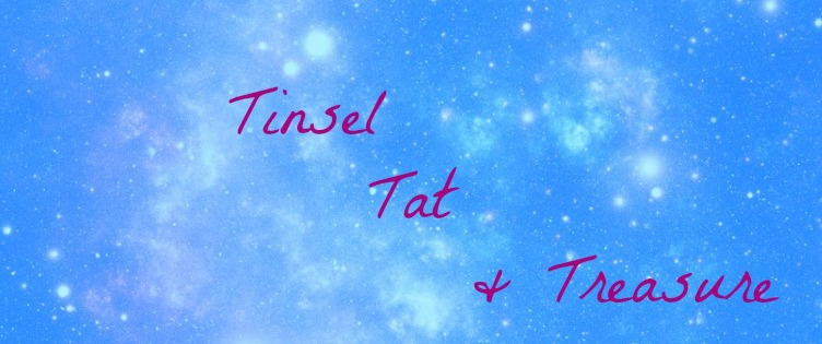 Tinsel Tat & Treasure