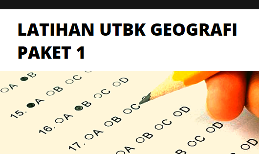 Latihan Soal UTBK Geografi 2020 Paket 1 (No 6-10)