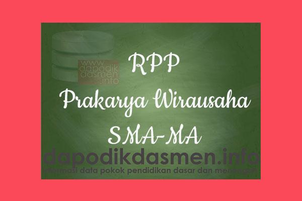 RPP 1 Halaman K13 SMA/MA Kelas 10 Prakarya Wirausaha Semester 2, Download RPP Prakarya Wirausaha Kurikulum 2013 SMA Kelas 10 Revisi 1 Lembar, RPP Silabus 1 Lembar Kelas 10