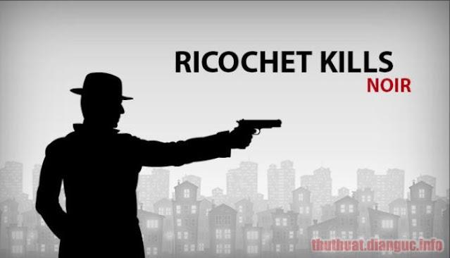 Download Game Ricochet Kills: Noir Full Crack