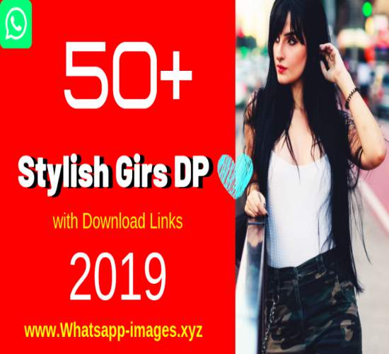 Stylish Girs DP with Download Links 2019 UPDATED Whatsapp-images.xyz