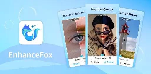 EnhanceFox - Fotoğraf Kalite Arttırma v2.9.0 Pro APK