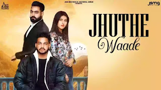 Checkout Karanveer new punjabi song Jhuthe Waade lyrics penned by Deep