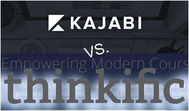 Kajabi Vs Thinkific – In the Search of Excellence: Which is the Best? : eAskme