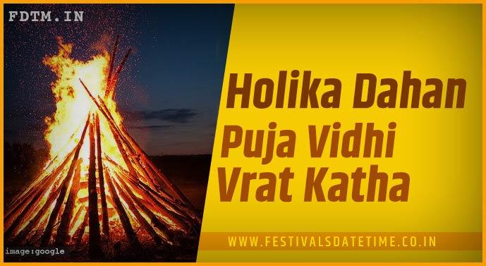 Holika Dahan Puja Vidhi and Holika Dahan Vrat Katha