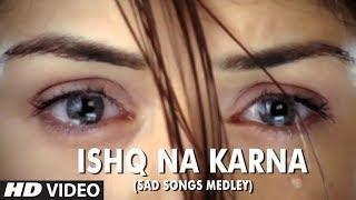 Ishq Na Karna Song Lyrics   Phir Bewafai
