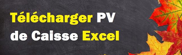 Télécharger PV de caisse Excel