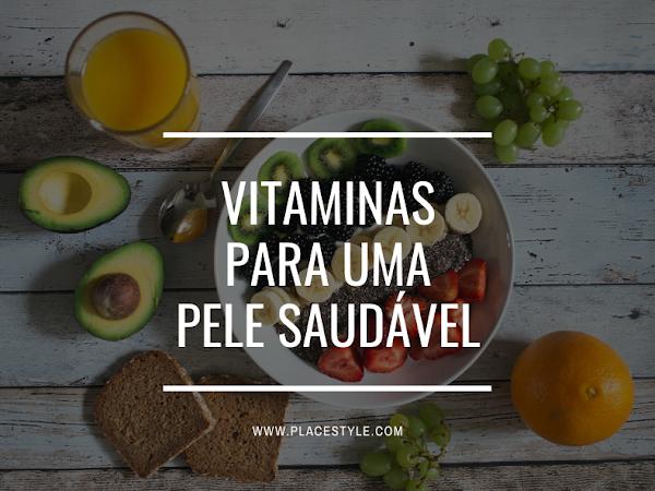 Vitaminas para uma pele saudável