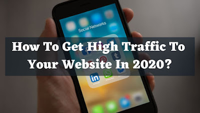 How to get high traffic to your website