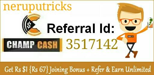 NerupuTricks: ChampCash FREE Earn Money trick : Get $1 (Rs