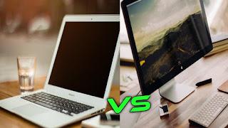 Different between laptop vs Desktop