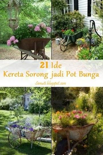 21 Ide Gunakan Kereta Sorong sebagai Pot Bunga