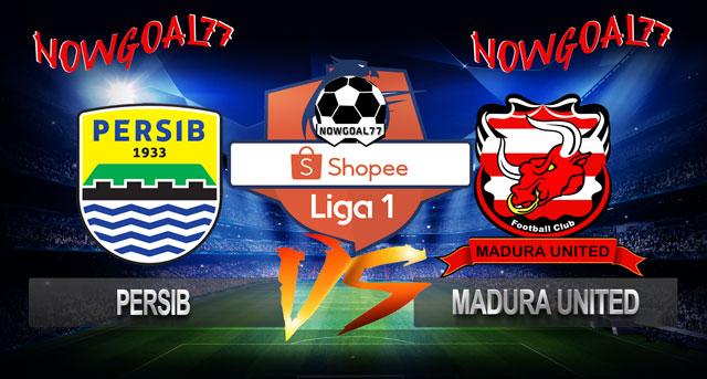 Prediksi Persib VS Madura United 23 Juni 2019
