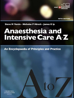 Anaesthesia and Intensive Care A-Z Encyclopedia of Principles and Practice 5th Edition
