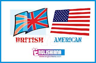Perbedaan bahasa Inggris British dan bahasa Inggris American