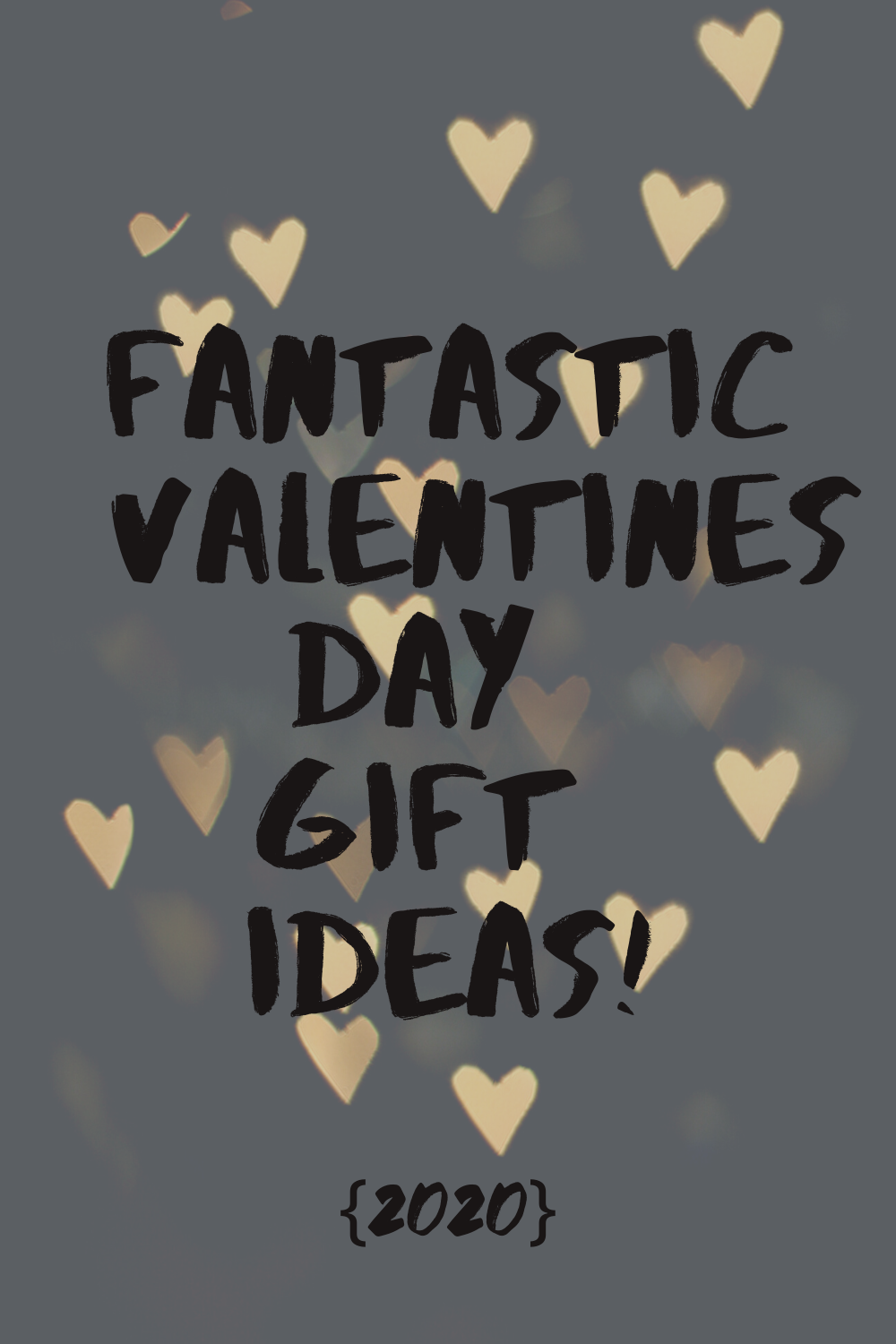 Valentines Day Gift Guide {2020}