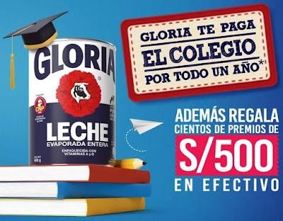 LECHE GLORIA TE PAGA EL COLEGIO TODO EL AÑO