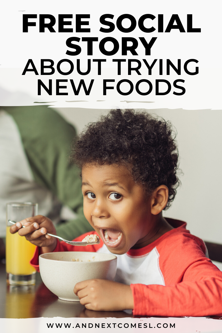 Free printable trying new foods social story for picky eaters