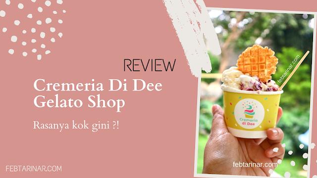 cremeria gelato sorbet bandung febtarinar com food blogger