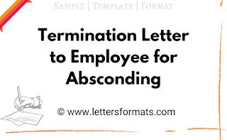 sample termination letter for absconding employee