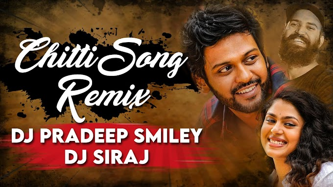 CHITTI NI NAVVANTE SONG REMIX DJ PRADEEP SMILEY×DJ SIRAJ [NEWDJSWORLD.IN]