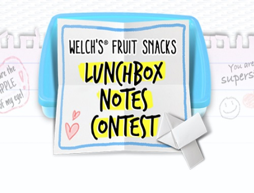 Welch's Fruit Snacks Lunchbox Notes Contest