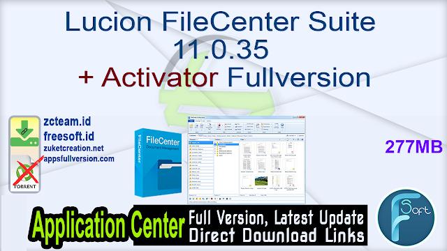 Lucion FileCenter Suite 11.0.35 + Activator Fullversion