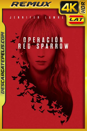 Operación Red Sparrow (2018) 4K HDR BDRemux Latino – Ingles