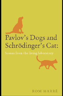 Pavlov's Dogs and Schrödinger's Cat: Scenes from the living laboratory