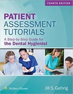 Download Patient Assessment Tutorials A Step-By-Step Guide for the Dental Hygienist PDF