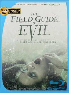 The Field Guide to Evil (2018) HD [1080p] Latino [GoogleDrive] SilvestreHD