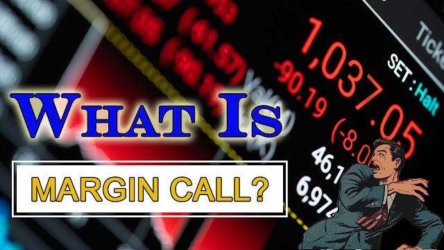 Khi nào bị Call margin ??? Làm gì khi bị Call margin ???