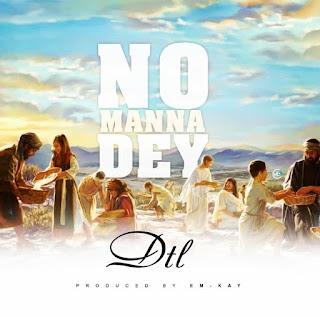 MUSIC: DTL - No Manna Dey